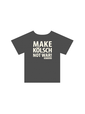 T-Shirt: MAKE KÖLSCH NOT WAR! (Herren)